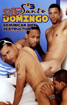 Santo Domingo #3: Dominican Dick Destruction